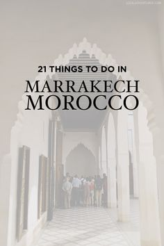 21 Fascinating Things to Do in Marrakech Morocco - the old town or Medina is a world UNESCO heritage site // localadventurer.com