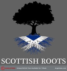 Scottish Roots: A Design Dedicated to Those With Roots in Scotland Scotch, Outlander, Scottish Quotes, Scottish Phrases, Scottish Symbols, Scottish Clans, Clan Buchanan, Vikings, Celtic Pride