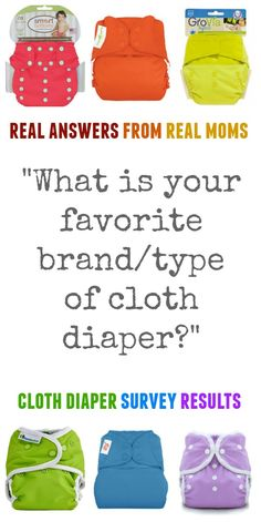 """Real answers from real moms. Cloth diaper survey results for the question, """"What is your favorite type or brand of cloth diaper?"""""""