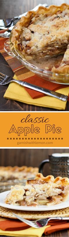 Layers of sliced apples topped with a streusel crumble make this easy Apple Pie a family favorite any time of year! ~ http://www.garnishwithlemon.com