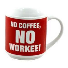 Buy your novelty mug no coffee no workee at the Internet Gift Store today. This novelty mug no coffee no workee is extremely eye-catching and extremely practical. Sublimation Mugs, Sublimation Paper, Novelty Mugs, Mug Shots, Gift Store, Transfer Paper, Coffee Mugs, Tableware, Grandchildren