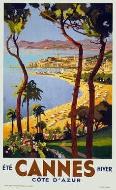 Vintage travel poster for Cannes on the French Riviera. The poster shows an elevated, panoramic view of Cannes, its beaches and mountains in the distance, circa (Cannes Travel Poster Vintage French Posters, Vintage Poster, Vintage Travel Posters, Vintage Postcards, Vintage Art, Vintage Style, Kunst Poster, Poster S, Vintage Illustration