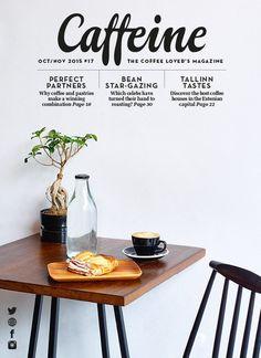 Caffeine, October/November 2015, issue 17                                                                                                                                                                                 More