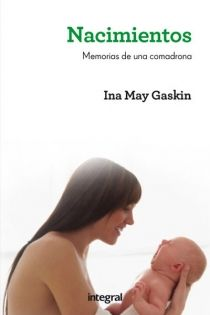 Nacimientos. (Ina May Gaskin)