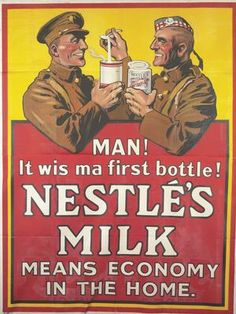 IWM PST the head and shoulders of two British soldiers. One soldier, a Highlander, holds a can of Nestlé's milk and a pours milk from spoon into a cup held by the other soldier. Retro Advertising, Vintage Advertisements, Vintage Ads, Vintage Posters, Vintage Food Labels, Vintage Recipes, British Soldier, British Army, Illustrations Posters