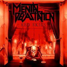 Mental Devastation – Red Skies (2013)
