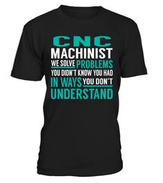 Cnc Machinist - We Solve Problem