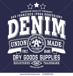 Vintage Denim Typography, T-Shirt Graphics, Vectors - 243995440 : Shutterstock