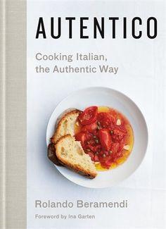 Autentico: Cooking Italian, the Authentic Way by Rolando ... https://www.amazon.com/dp/1250124972/ref=cm_sw_r_pi_dp_U_x_lksnAb1DJMV9Z