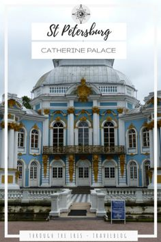 St Petersburg 4 days itinerary. Visit Catherine Palace & find out more about this incredible city.