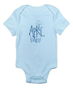 Look at this CafePress Blue 'April Baby' Bodysuit - Infant on #zulily today!
