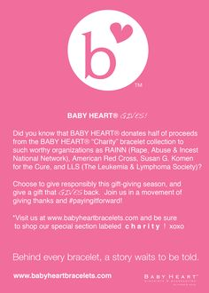 www.babyheartbracelets.com BABY HEART® GIVES! Half of proceeds donated to worthy causes. #shopcharity #GivingTuesday