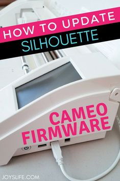 How to Update Silhouette Cameo Firmware - Tips & Troubleshooting for Getting It Done! #silhouetteCameo3 #Silhouettefirmware #SilhouetteCameo #cameo3