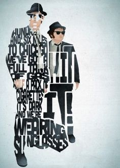 The Blues Brothers Typography Blues Brothers Quotes, Blues Brothers Movie, Blue Poster, Art Prints Quotes, Quote Art, Cinema, Movie Poster Art, About Time Movie, Typography Quotes
