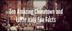 Ten Amazing Chinatown and Little Italy Fun Facts http://www.ahoynewyorkfoodtours.com/ten-amazing-chinatown-and-little-italy-fun-facts/