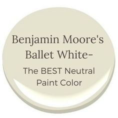 Benjamin Moore's Ballet White The Best Neutral Color is part of Living Room DIY Benjamin Moore - Learn why Benjamin Moore's Ballet White is the perfect neutral paint color! Cream Paint Colors, Best Neutral Paint Colors, Favorite Paint Colors, Paint Colours, Wall Colors, Gray Paint, Room Colors, Exterior Paint Colors For House, Bedroom Paint Colors