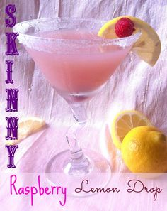 Mama Needs A Skinny Raspberry Lemon Drop Martini