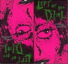 Left of the Dial - 80s Box Set