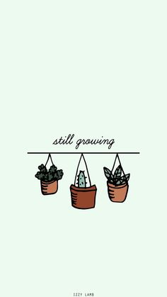Iphone wallpaper background tumblr plants still growing postivity love Iphone Wallpaper Quotes, Iphone Wallpaper Green, Iphone Wallpaper Tumblr Aesthetic, Simple Phone Wallpapers, Love Wallpaper Backgrounds, Wallpaper Samsung, Plant Wallpaper, Pretty Iphone Backgrounds, Laptop Backgrounds