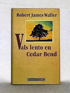 Libro Vals lento en Cedar Bend, de Robert James Walter, disponible en comprar.club