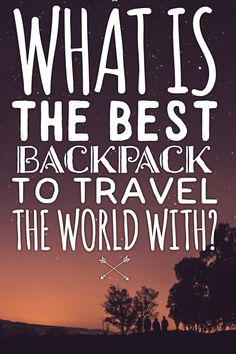 What's the best backpack to travel the world with? The verdict is in! Find out now...