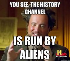 History Channel. Giorgio Tsoukalos Ancient Aliens memes