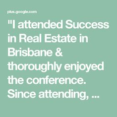 """""""I attended Success in Real Estate in Brisbane & thoroughly enjoyed the conference. Since attending, my partner & I have signed & listed 7 properties in 22 days.""""  - David Edgar - Red Rocket Realty  Come join us at the next """"Success in Real Estate"""" in Sydney this February!  Click here for more details: http://www.michaelkies.com.au/seminars/1812/"""