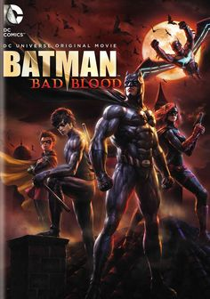 Batman: Bad Blood. I had one specific problem with this movie. DICK'S EYES WERE BROWN FOR THE ENTIRE THING. LIKE NOOOOOO!