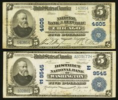 Washington, DC - $5 1902 Plain Back Fr. 600 The District NB Ch. # (E)9545; Chicago, IL - $5 1902 Plain Back 602 National Bank of the Republic Ch. # 4605 A pair of large size notes from two of America's major cities.
