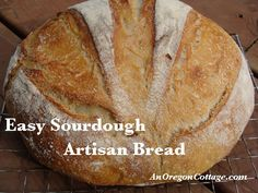 A truly easy sourdough artisan bread! Simple, direct instructions. Makes 1 loaf