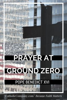 This beautiful prayer was recited by the Holy Father Pope Benedict XVI at Ground Zero on his apostolic visit to New York on April Ground Zeroes, Pope Benedict Xvi, Beautiful Prayers, Frame Of Mind, Catholic Prayers, Heart And Mind, Religious Art, Reign, Peace And Love