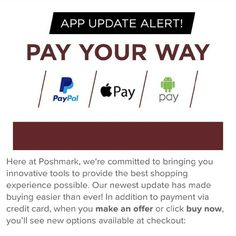 Pay Your Way! New app update - Pay Your Way with PayPal, Apple Pay, and Android Pay. Screenshots from the Poshmark Blog and app. Other