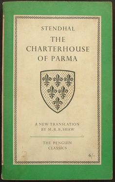 Series No.: L61 Title: THE CHARTERHOUSE OF PARMA Author: Stendhal (Marie-Henri Beyle) Translated: and with an introduction, by Margaret R. B. Shaw Cover roundel: by Diana Bloomfield Series Editor: E. V. Rieu Date Published: July 1958 Pages: 496pp. Printer: The Whitefriars Press Ltd Price: 6/-
