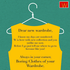 Your old, boring wardrobe's days are numbered. It's time to give it a #Unlikeboring twist. #WforWoman #Wardrobe #Shopping #Fashion #Kurta #BottomWear #Openletter #hanger #yellow #