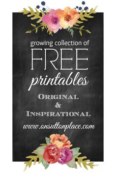 20+ free printables ready for instant download. Use for crafts, cards or DIY wall art. Great selection!