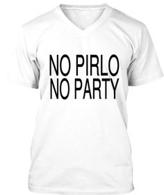 No Pirlo No Party White T-Shirt Front