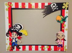 Jack and Neverland Pirates Party Frame Look or order it on: Facebook/My Party Frames Pirate Day, Pirate Birthday, Boy Birthday, Pirate Party Decorations, Party Themes, Craft Party, I Party, Pirate Photo Booth, Picture Frames For Parties