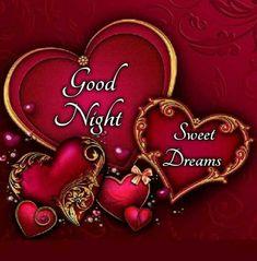Good Night For Him, Good Night Gif, Good Night Image, Good Night Quotes, Romantic Good Night, Sweet Night, Good Night Sweet Dreams, Good Night Blessings, Good Night Wishes