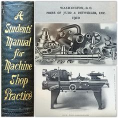 Awesome book I picked up a few months back. Seems to be pretty scarce as I can't find another listed anywhere online except for digital reprints. First edition from 1910 fill will excellent illustrations and photos. Asking $45 shipped. #machineshop #machinery #industrialage #book #books #rarebooks #vintagebooks #vintage #antique #read #tools #oldtools #collector #collection #clevelandparkvintage by clevelandparkvintage