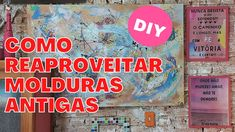 Como REAPROVEITAR molduras antigas e deixá-las NOVAS!!! - DO LIXO AO LUXO Diy Videos, 1, Youtube, Cover, Books, Craft, Antique Photo Frames, New Ideas, Libros
