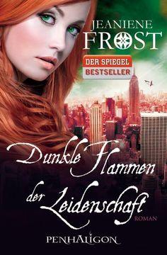 Jeaniene Frost: Dunkle Flammen der Leidenschaft. Penhaligon Verlag (Paperback, Romantasy)