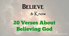 20 Verses About Believing |