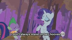 don't always stand on two hooves...