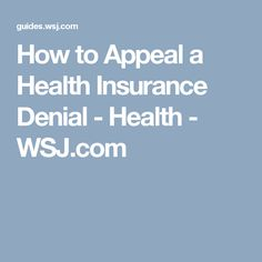 How to Appeal a Health Insurance Denial - Health Medical Health Insurance, Health Insurance Coverage, Medical Care, Health Site, Simple Life Hacks, Denial, Going To Work, Health Remedies, Health Fitness