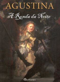 'A Ronda da Noite' Augustina Bessa-Luís
