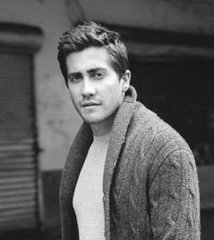 Jake Gyllenhaal- he can make a cardigan look sexy