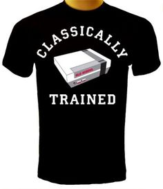 Classically Trained T-shirt, Video Game T-shirt, Old School Nintendo T-shirt - http://www.psbeyond.com/view/classically-trained-t-shirt-video-game-t-shirt-old-school-nintendo-t-shirt - http://ecx.images-amazon.com/images/I/413nv2%2Bc3PL.jpg
