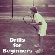 Tennis Drills: Tips for Beginners