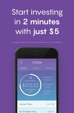 Stash is an easier way to save and invest. Download the free app to get started.