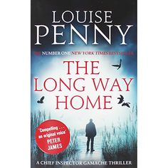 The Long Way Home by Louise Penny   Mystery Books at The Works